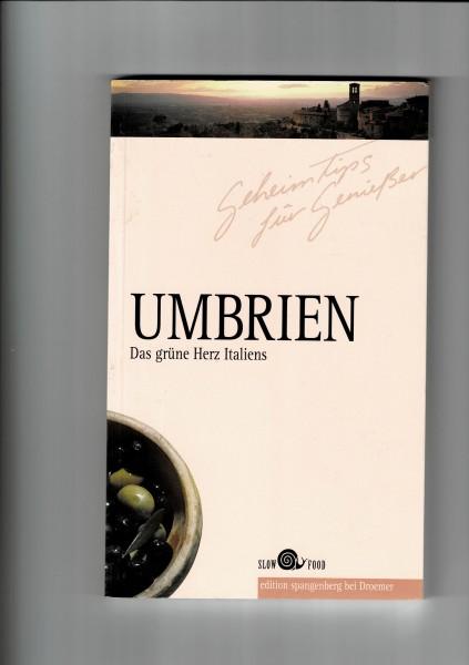 Umbrien - Das grüne Herz Italiens