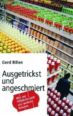 Ausgetrickst und angeschmiert - von Gerd Billen