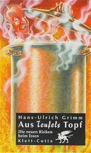 Aus Teufels Topf - von Hans-Ulrich Grimm