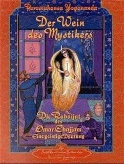 Der Wein des Mystikers - von Paramahansa Yogananda