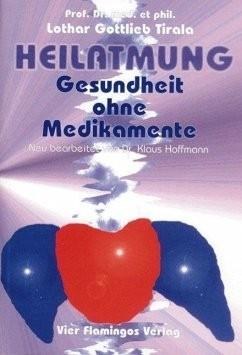 Heilatmung - Gesundheit ohne Medikamente