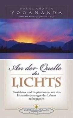 An der Quelle des Lichts - von Paramahansa Yogananda