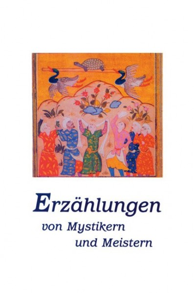 Erzählungen von Mystikern und Meistern - von Soami Divyanand