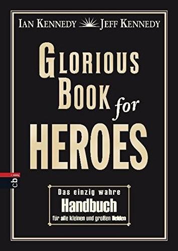 Glorious Book of Heroes von Ian und Jeff Kennedy