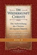 Die Wiederkunft Christi II - von Paramahansa Yogananda