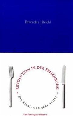 Revolution in der Ernährung - Die Revolution geht weiter!