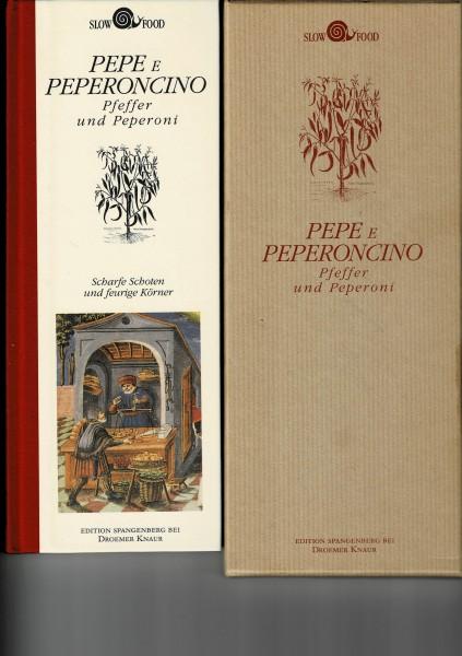 Pepe e Peperoncino - Pfeffer und Peperoni. von Roberto Bosi