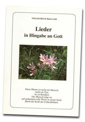 Lieder in Hingabe an Gott - von Heinz Grill